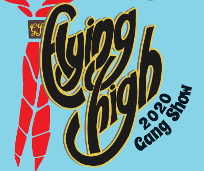 Flying High 2020  - Scout and Guide Gang Show