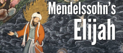 Come and Sing Mendlessohn's Elijah